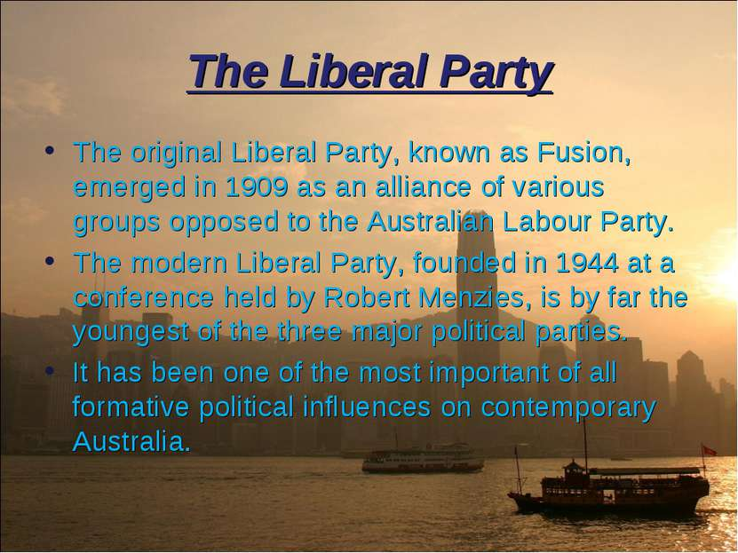The Liberal Party The original Liberal Party, known as Fusion, emerged in 190...