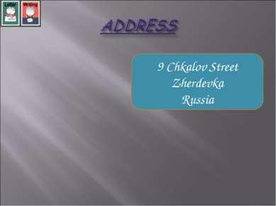 9 Chkalov Street Zherdevka Russia