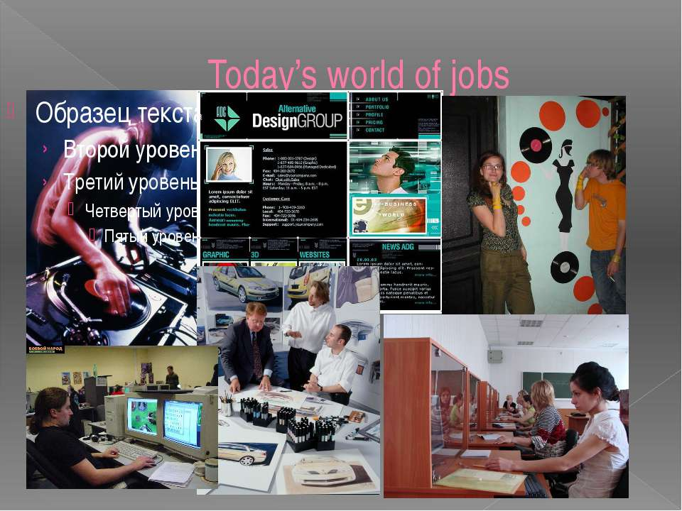 Today's world of jobs