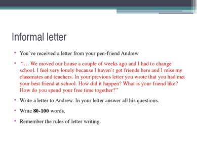 """Informal letter You`ve received a letter from your pen-friend Andrew """"… We mo..."""