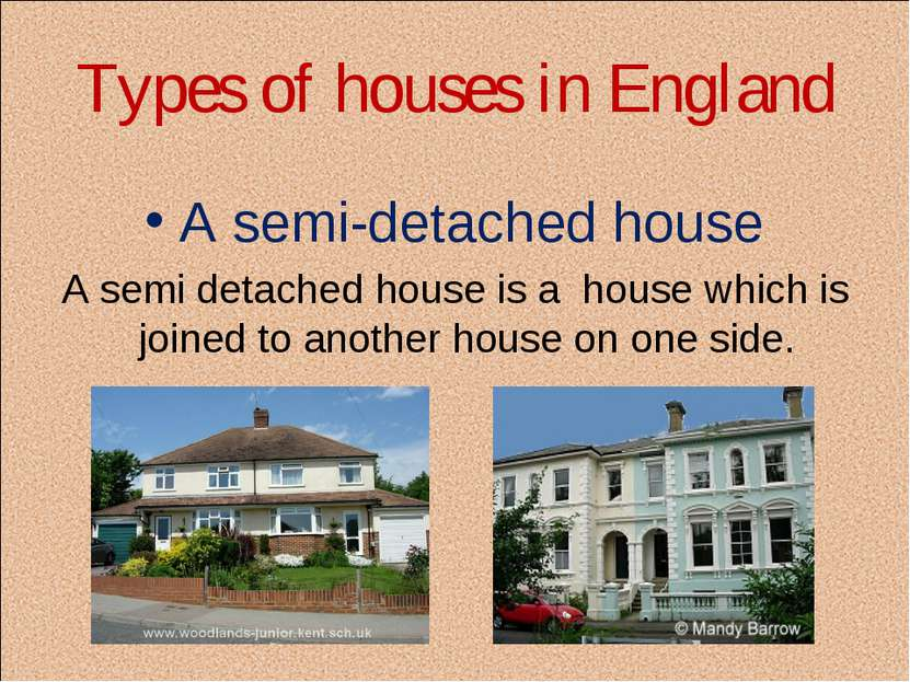 Types of houses in England A semi-detached house A semi detached house is a  ...