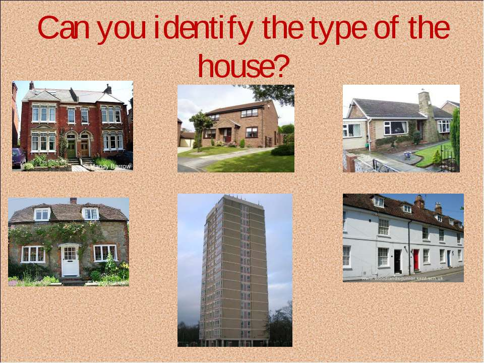 Can you identify the type of the house?