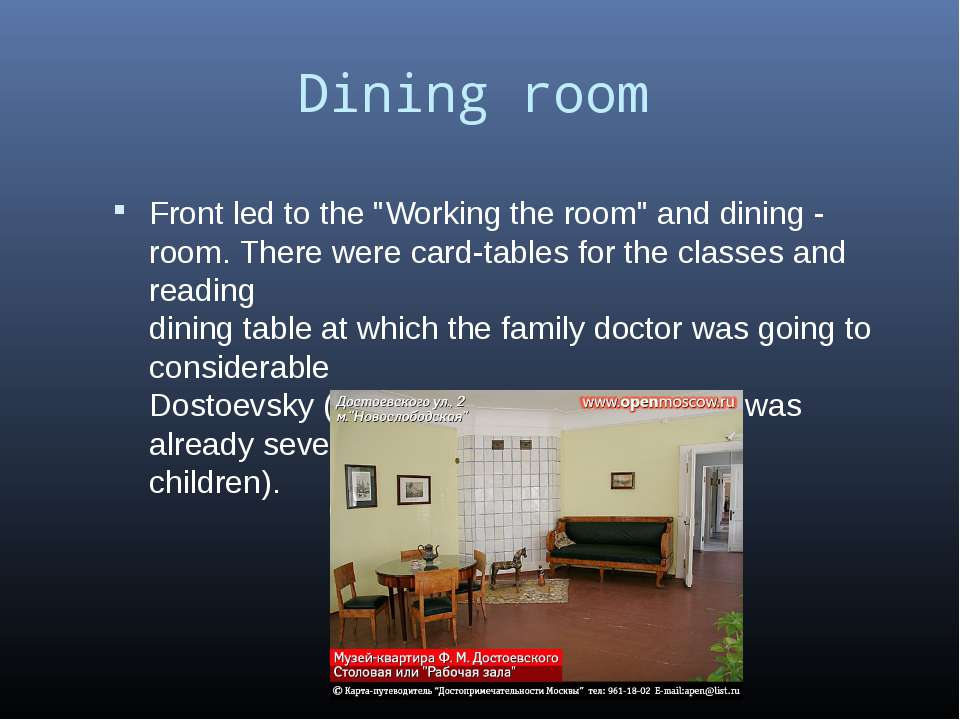 "Dining room Front led to the ""Working the room"" and dining - room. There were..."