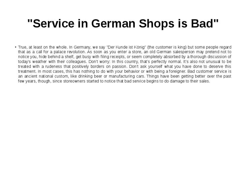 """Service in German Shops is Bad"" True, at least on the whole. In Germany, we ..."