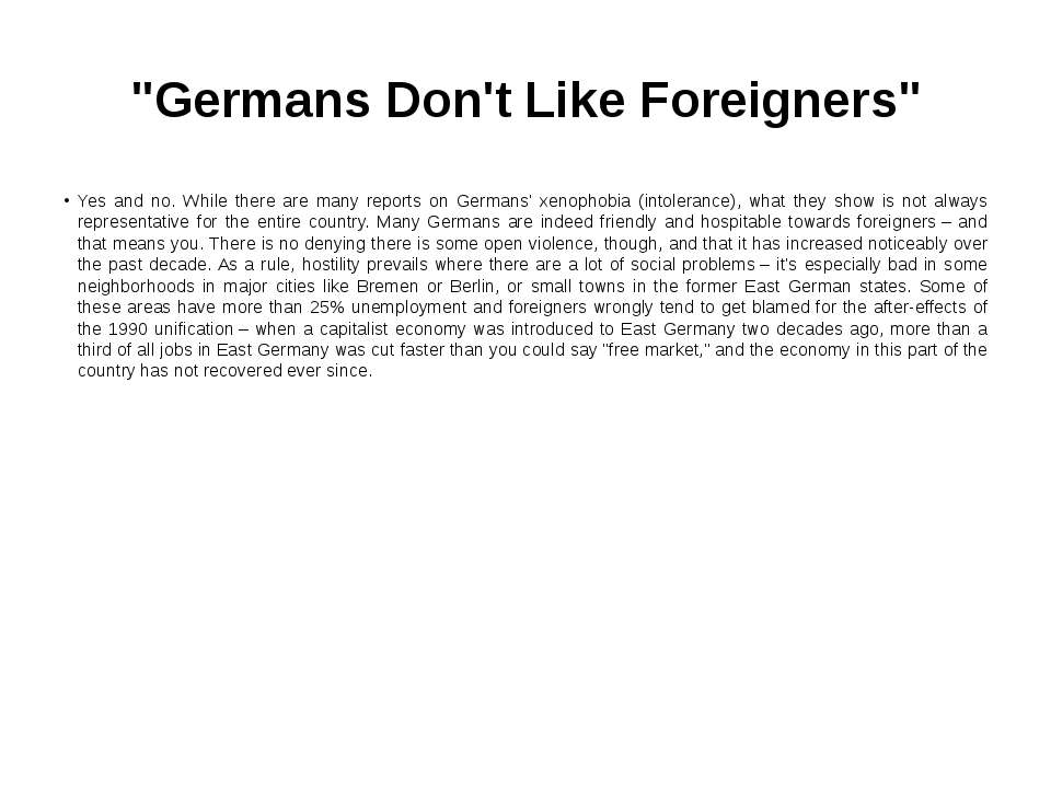 """Germans Don't Like Foreigners"" Yes and no. While there are many reports on G..."
