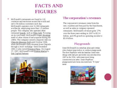 FACTS AND FIGURES McDonald's restaurants are found in 119 countries and terri...