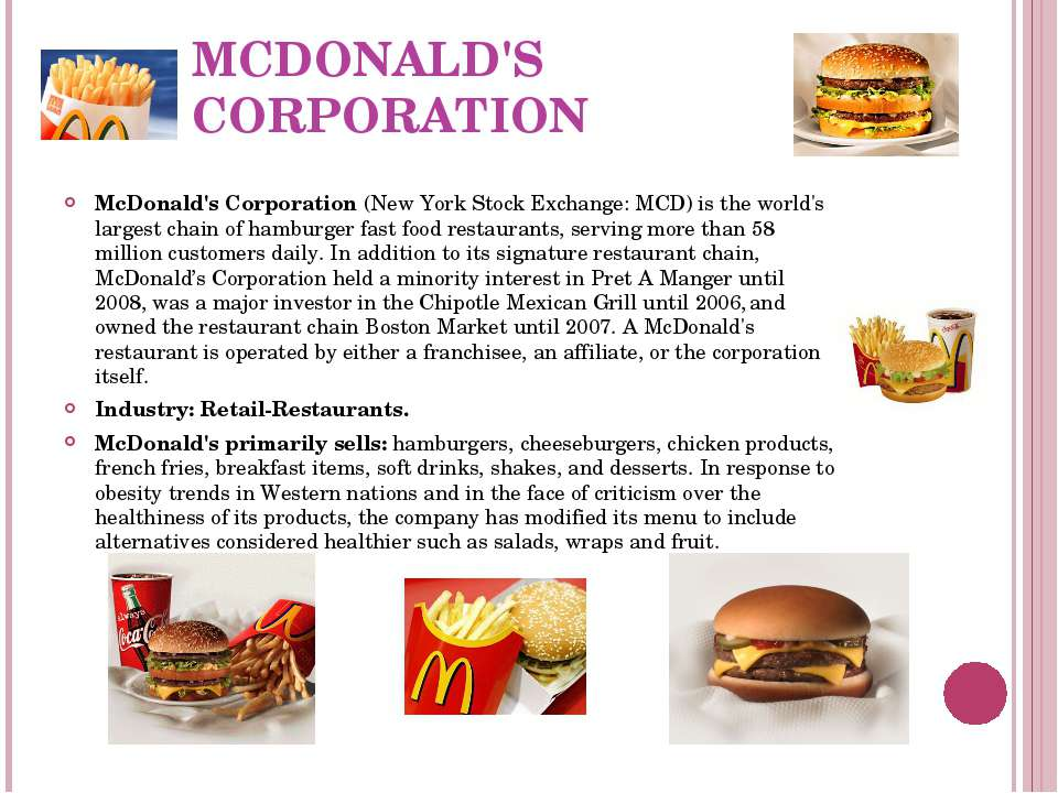 MCDONALD'S CORPORATION McDonald's Corporation (New York Stock Exchange: MCD) ...