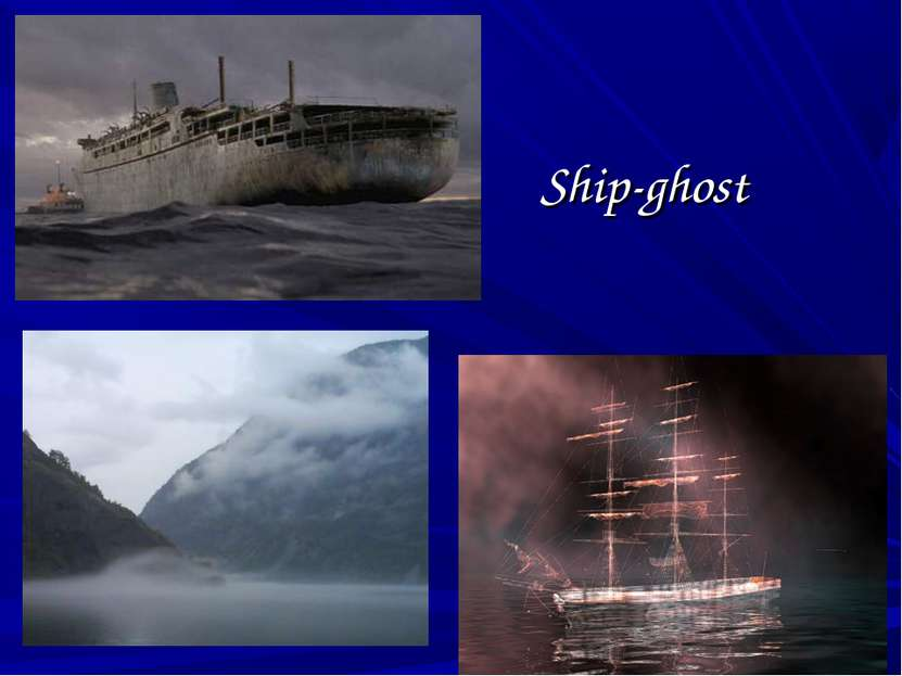 Ship-ghost