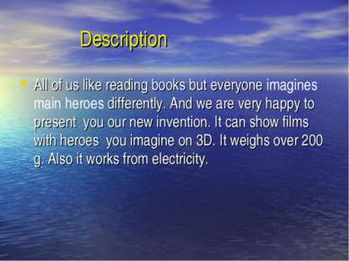 Description All of us like reading books but everyone imagines main heroes di...