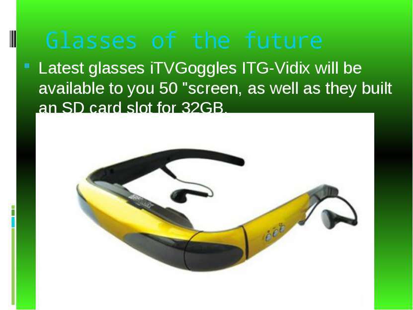 Glasses of the future Latest glasses iTVGoggles ITG-Vidix will be available t...