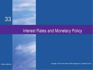 Interest Rates and Monetary Policy McGraw-Hill/Irwin Copyright © 2012 by The ...