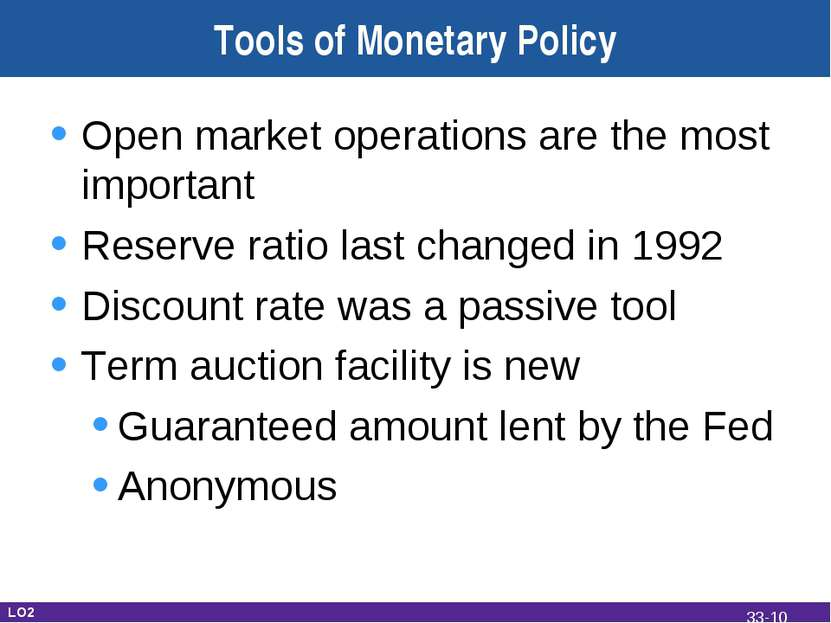 Tools of Monetary Policy Open market operations are the most important Reserv...