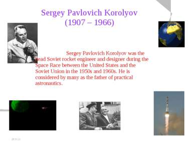 20.5.11 Sergey Pavlovich Korolyov (1907 – 1966) Sergey Pavlovich Korolyov was...