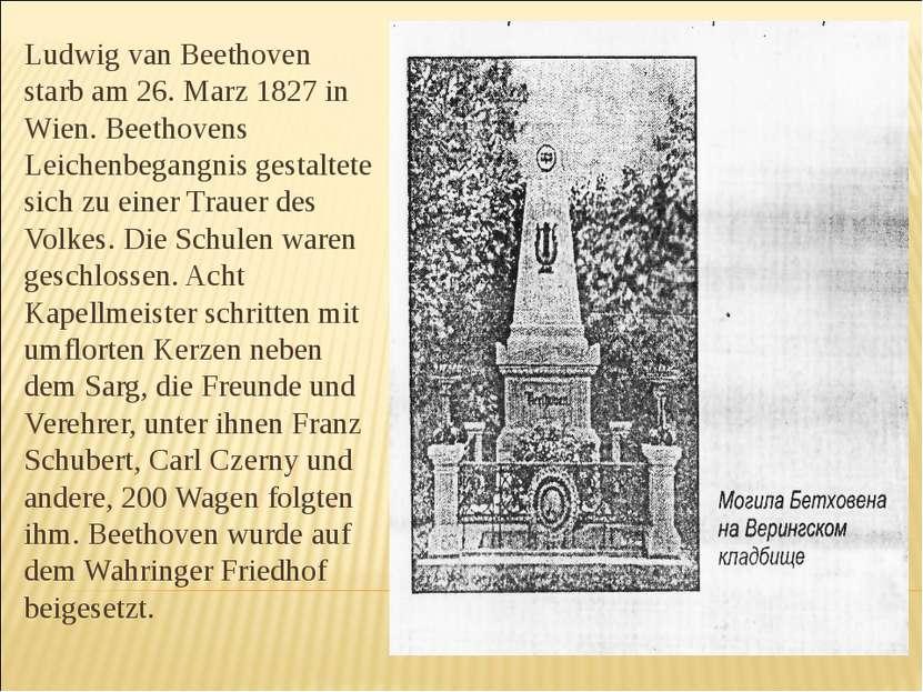 Ludwig van Beethoven starb am 26. Marz 1827 in Wien. Beethovens Leichenbegang...