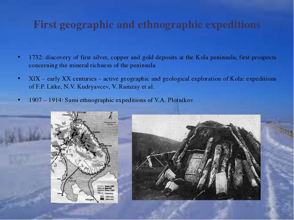 First geographic and ethnographic expeditions 1732: discovery of first silver...