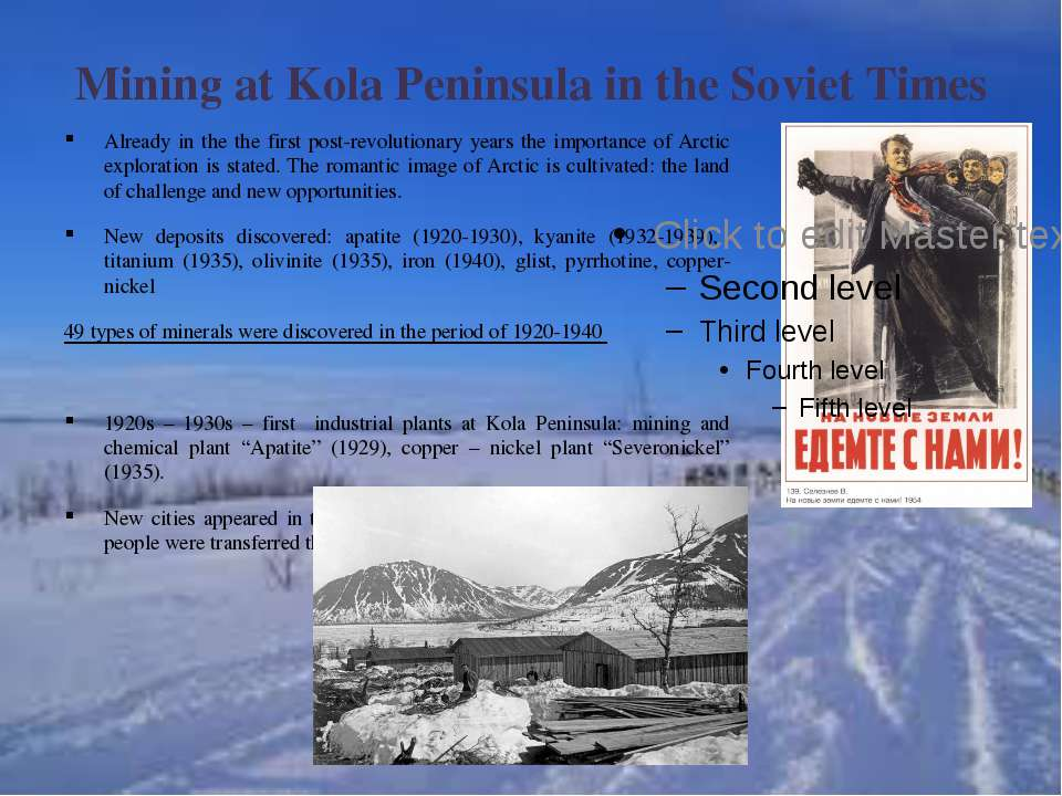 Mining at Kola Peninsula in the Soviet Times Already in the the first post-re...