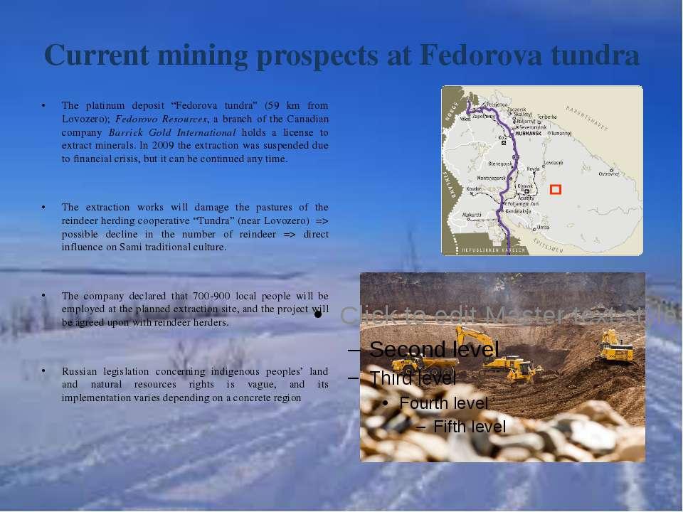 "Current mining prospects at Fedorova tundra The platinum deposit ""Fedorova tu..."