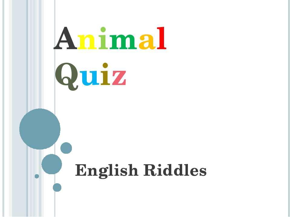Animal Quiz English Riddles