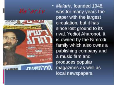 Ma'ariv Ma'ariv, founded 1948, was for many years the paper with the largest ...