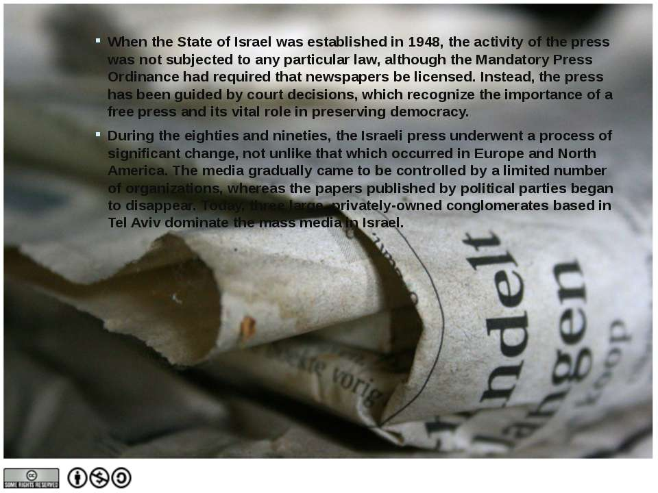 When the State of Israel was established in 1948, the activity of the press w...