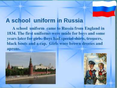 A school uniform in Russia A school uniform came to Russia from England in 18...
