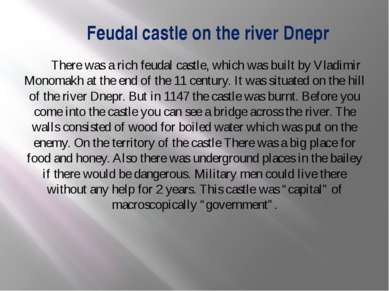 Feudal castle on the river Dnepr There was a rich feudal castle, which was bu...