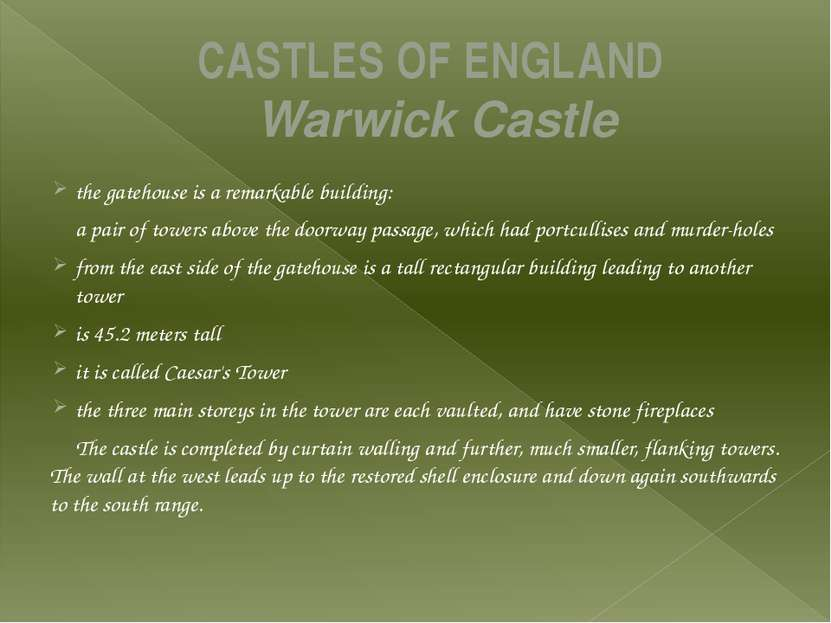 CASTLES OF ENGLAND Warwick Castle the gatehouse is a remarkable building: a p...