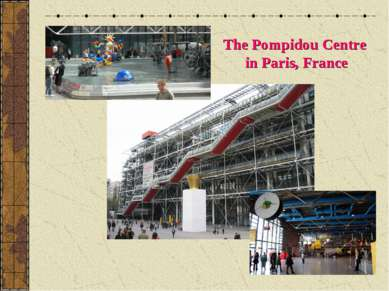 The Pompidou Centre in Paris, France