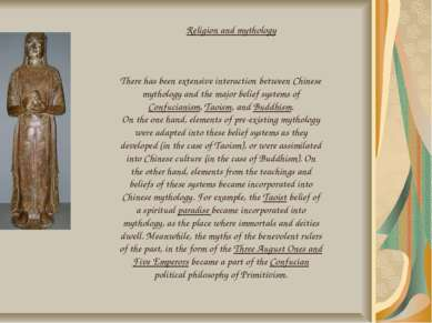 There has been extensive interaction between Chinese mythology and the major ...