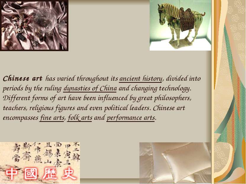 Chinese art has varied throughout its ancient history, divided into periods b...