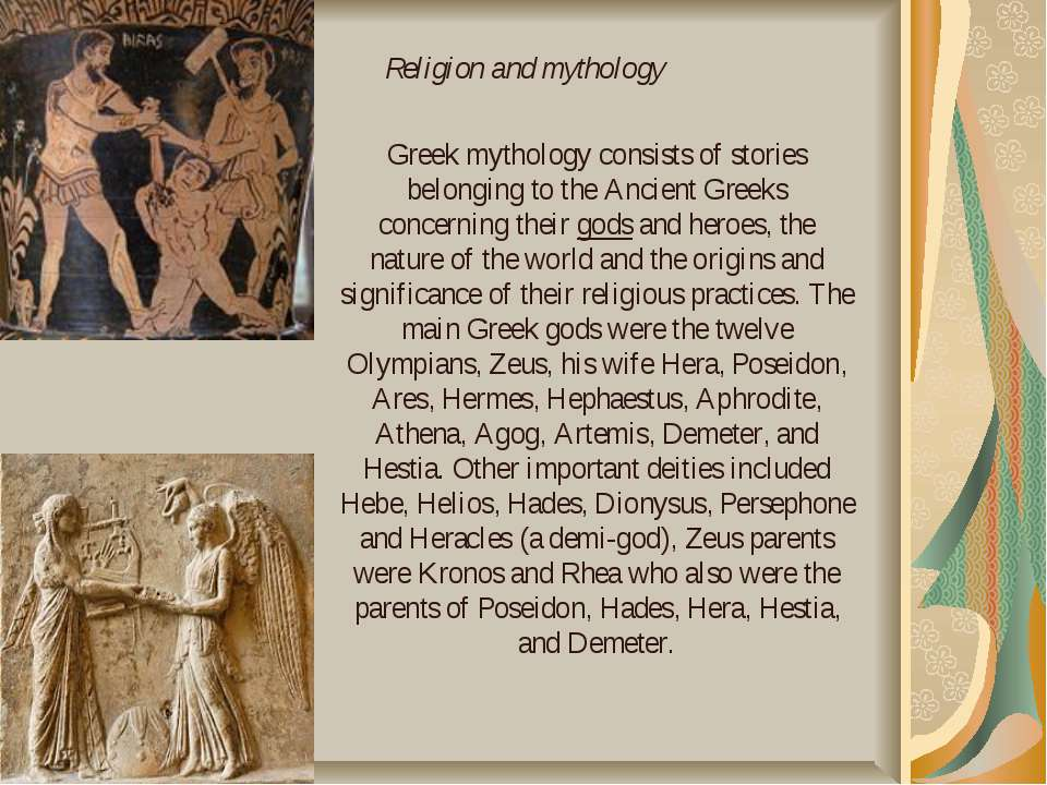 an introduction to the culture of greece and the origins of greek mythology The library of greek mythology (aka the bibliotheca) is the only work that survives from classical antiquity that attempts to provide a comprehensive account of all – or at least large parts – of greek mythology as such, it's long been one of the main ancient sources that scholars have used to piece together greek mythology.