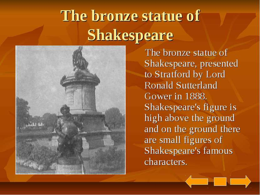 The bronze statue of Shakespeare The bronze statue of Shakespeare, presented ...