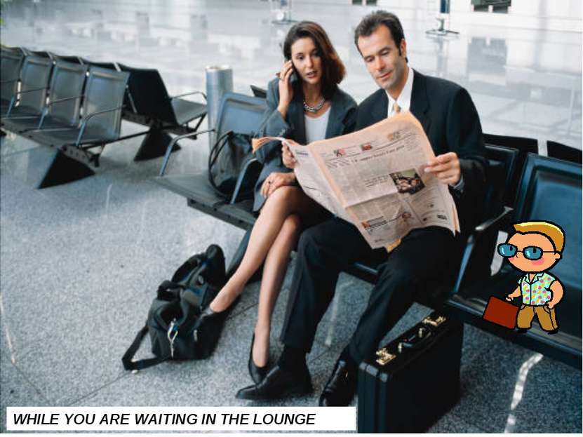 THE USA THEY ARE PREPARING YOUR FLIGHT WHILE YOU ARE WAITING IN THE LOUNGE