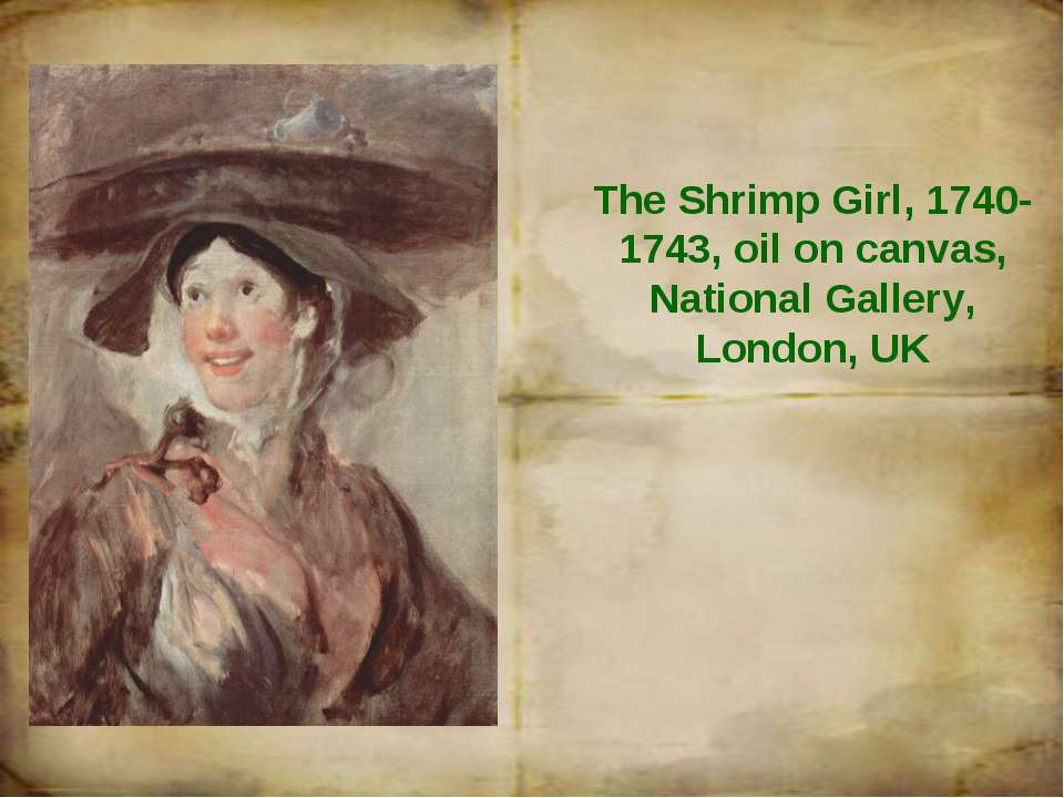 The Shrimp Girl, 1740-1743, oil on canvas, National Gallery, London, UK