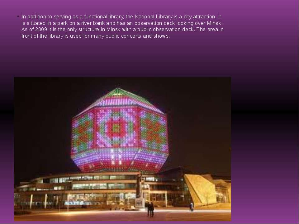 In addition to serving as a functional library, the National Library is a cit...