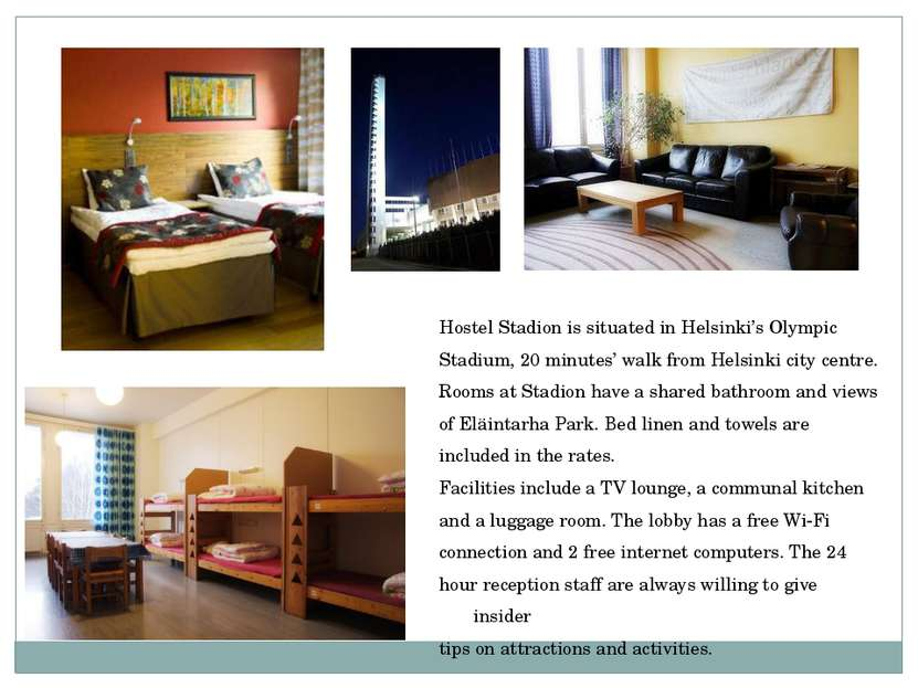 Hostel Stadion is situated in Helsinki's Olympic Stadium, 20 minutes' walk fr...