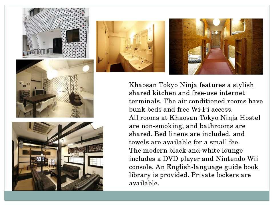 Khaosan Tokyo Ninja features a stylish shared kitchen and free-use internet t...