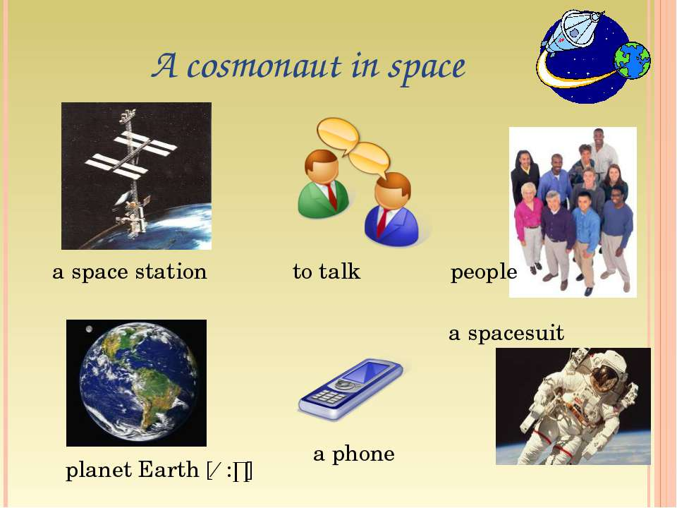 A cosmonaut in space a space station planet Earth [ɜ:ɵ] to talk a phone peopl...