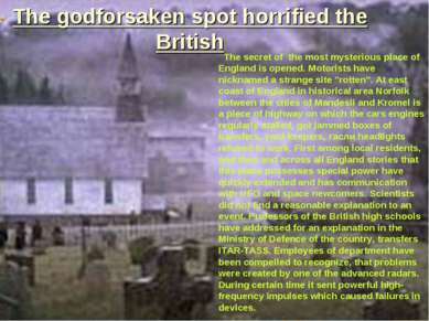 The godforsaken spot horrified the British The secret of the most mysterious ...
