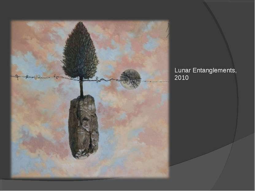Lunar Entanglements, 2010