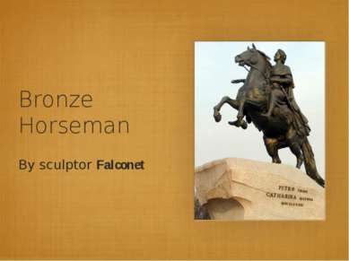 Bronze Horseman By sculptor Falconet