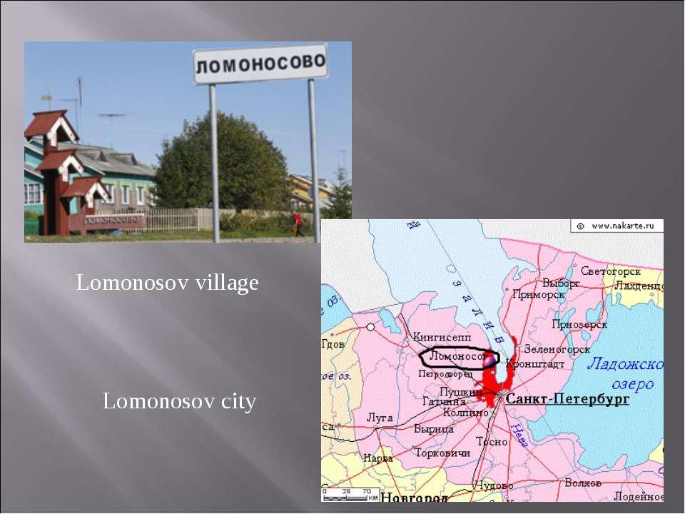 Lomonosov city Lomonosov village
