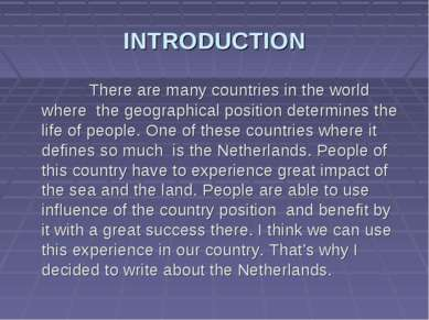 INTRODUCTION There are many countries in the world where the geographical pos...