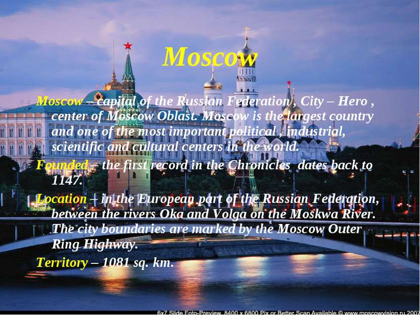 Moscow Moscow – capital of the Russian Federation , City – Hero , center of M...