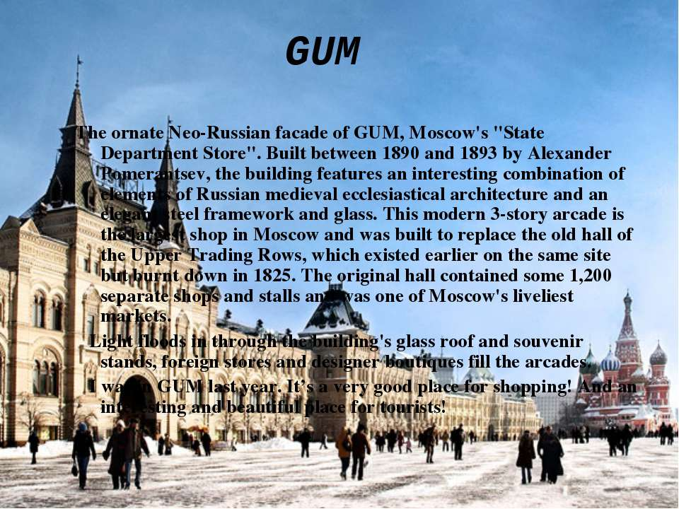 "GUM The ornate Neo-Russian facade of GUM, Moscow's ""State Department Store"". ..."