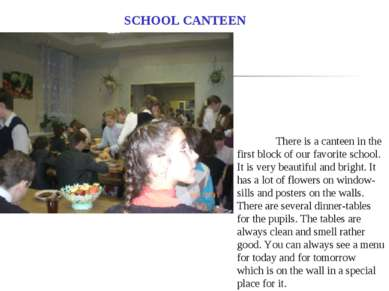 SCHOOL CANTEEN There is a canteen in the first block of our favorite school. ...
