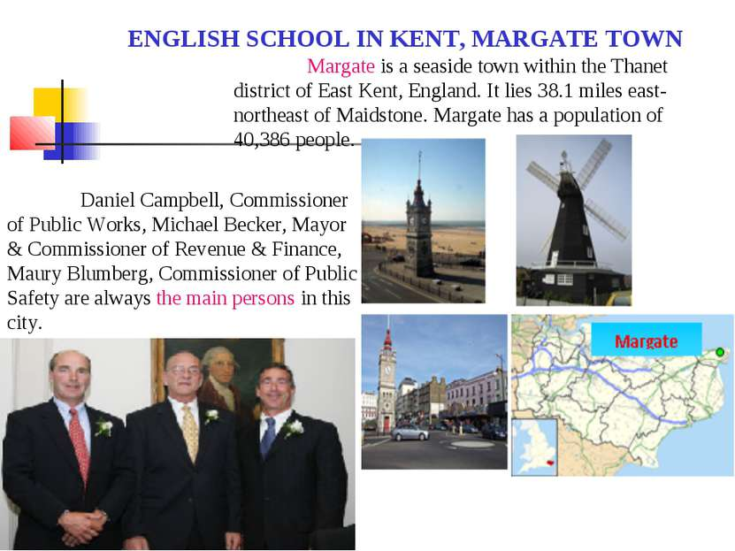 ENGLISH SCHOOL IN KENT, MARGATE TOWN Margate is a seaside town within the Tha...