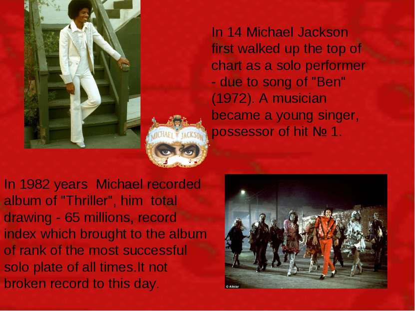 In 14 Michael Jackson first walked up the top of chart as a solo performer - ...