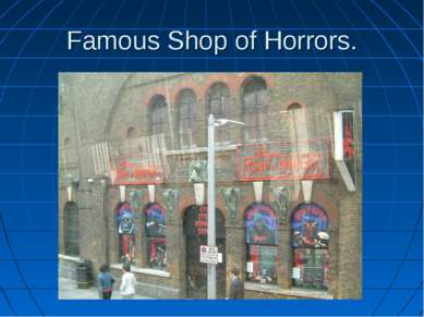Famous Shop of Horrors.