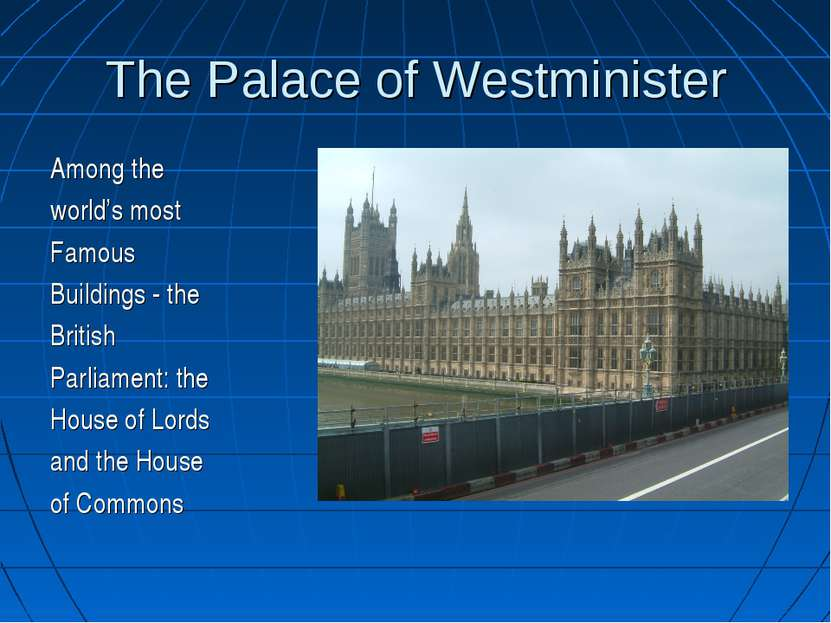 The Palace of Westminister Among the world's most Famous Buildings - the Brit...